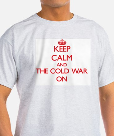 Keep Calm and The Cold War ON T-Shirt