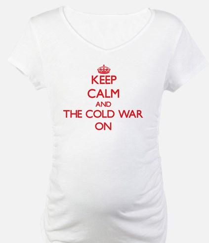 Keep Calm and The Cold War ON Shirt