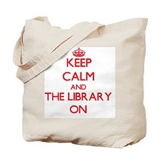 Keep Calm and The Library ON Tote Bag