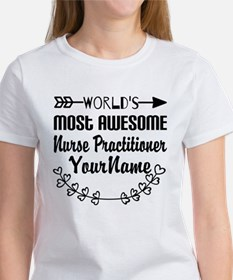 World's Most Awesome Nurse Practi Tee
