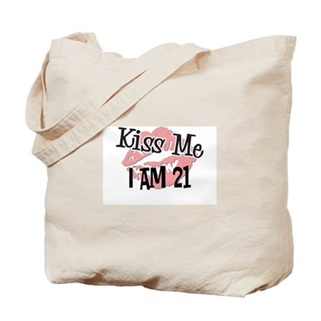 Kiss Me I am 21 Tote Bag