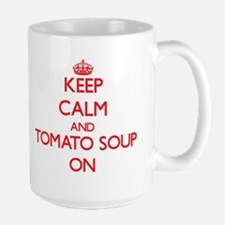 Keep Calm and Tomato Soup ON Mugs