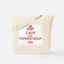 Keep Calm and Tomato Soup ON Tote Bag