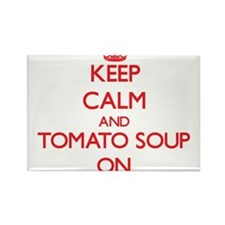Keep Calm and Tomato Soup ON Magnets