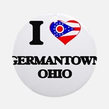 I love Germantown Ohio Ornament (Round)