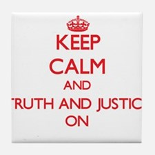 Keep Calm and Truth And Justice ON Tile Coaster