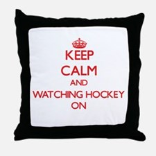 Keep Calm and Watching Hockey ON Throw Pillow