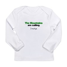 The Mountains are Calling. I must go. Long Sleeve