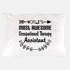 Occupational Therapy Assistant Pillow Case