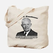 Eisenhower: Theft Tote Bag