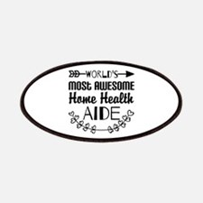 World's Most Awesome Home Health Aide Patch
