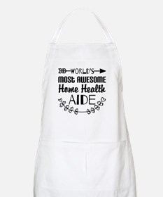 World's Most Awesome Home Health Aide Apron