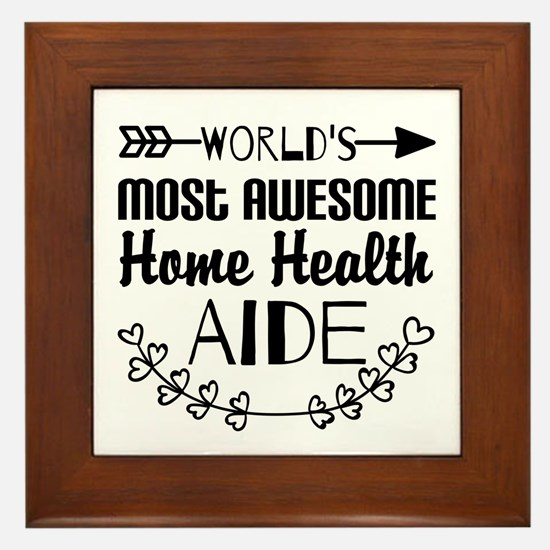 World's Most Awesome Home Health Aide Framed Tile