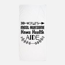 World's Most Awesome Home Health Aide Beach Towel