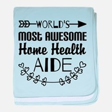 World's Most Awesome Home Health Aide baby blanket