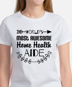 World's Most Awesome Home Health A Tee