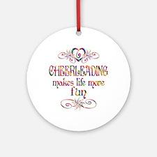 Cheerleading More Fun Ornament (Round)