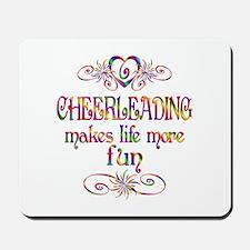 Cheerleading More Fun Mousepad