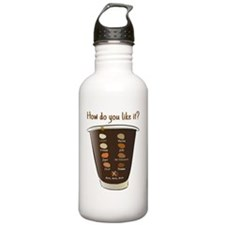 Coffee—how do you like Water Bottle