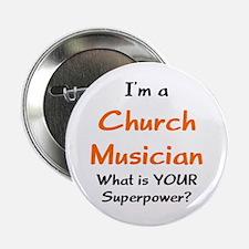 """church musician 2.25"""" Button"""
