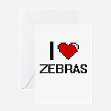 I love Zebras Digital Design Greeting Cards