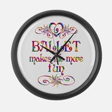 Ballet More Fun Large Wall Clock
