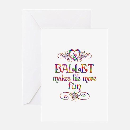 Ballet More Fun Greeting Card