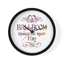 Ballroom More Fun Wall Clock