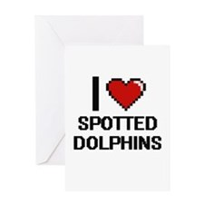 I love Spotted Dolphins Digital Des Greeting Cards