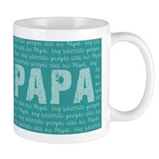 My Favorite People Call Me PAPA Mugs