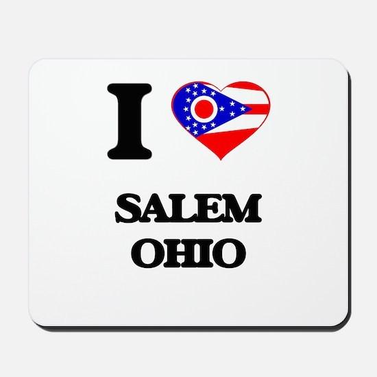I love Salem Ohio Mousepad