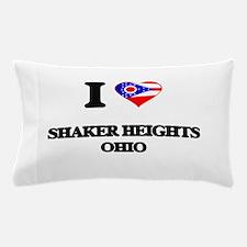 I love Shaker Heights Ohio Pillow Case