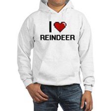 I love Reindeer Digital Design Hoodie Sweatshirt