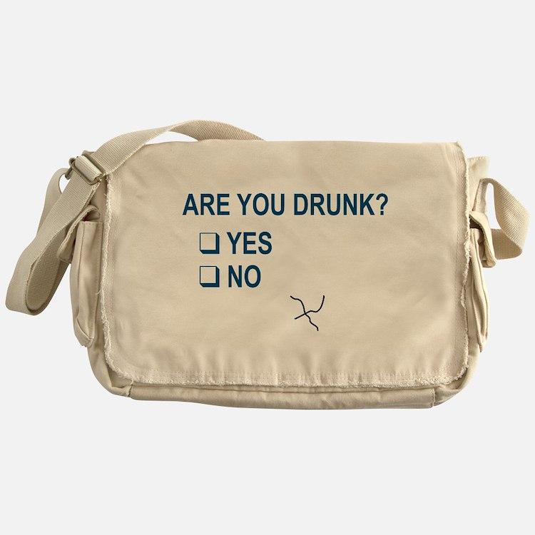 Are You Drunk? Messenger Bag