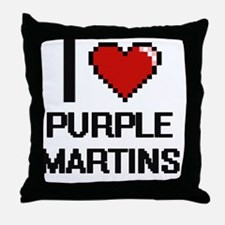 I love Purple Martins Digital Design Throw Pillow