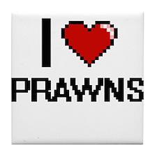 I love Prawns Digital Design Tile Coaster