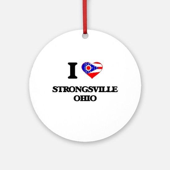 I love Strongsville Ohio Ornament (Round)