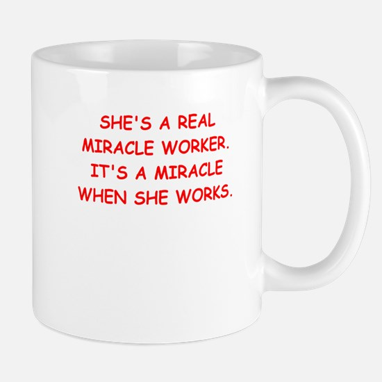 miracle worker Mugs
