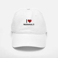 I love Narwhals Digital Design Baseball Baseball Cap