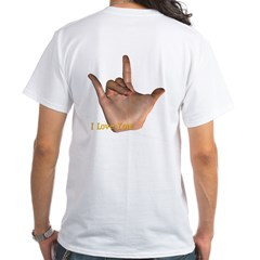 I Love You - Hand White T-Shirt