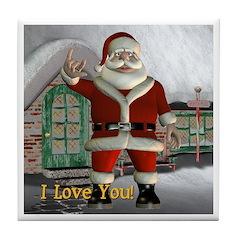 Tile Coaster - Santa I Love You