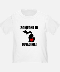 Someone In Michigan Loves Me T-Shirt