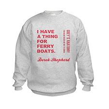 FERRY BOATS Sweatshirt