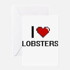 I love Lobsters Digital Design Greeting Cards