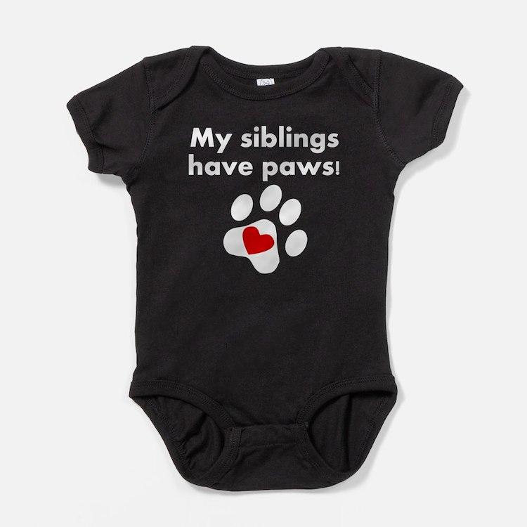 My Siblings Have Paws Baby Bodysuit