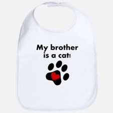 My Brother Is A Cat Bib