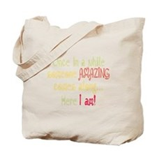 I am Amazing Funny Motivational Quote Tote Bag