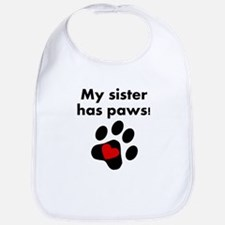 My Sister Has Paws Bib