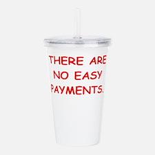 easy payments Acrylic Double-wall Tumbler