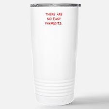 easy payments Travel Mug